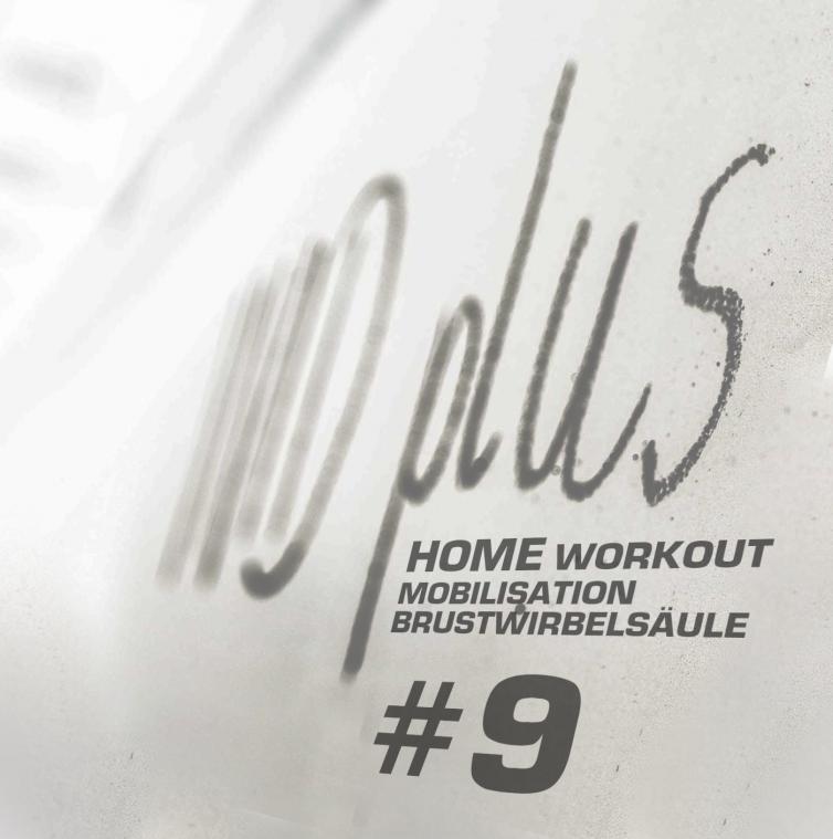 #9: Mobilisation/ Brustwirbelsäule